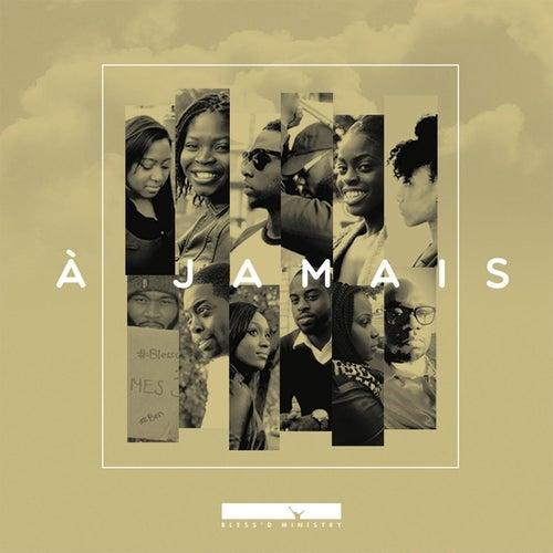 A Jamais by Blessd