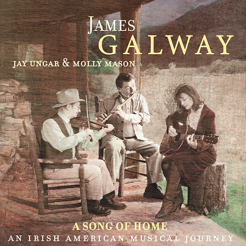 A Song of Home - An Irish American Musical Journey de James Galway