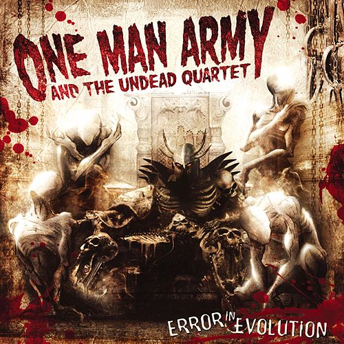 Error in Evolution von One Man Army And The Undead Quartet