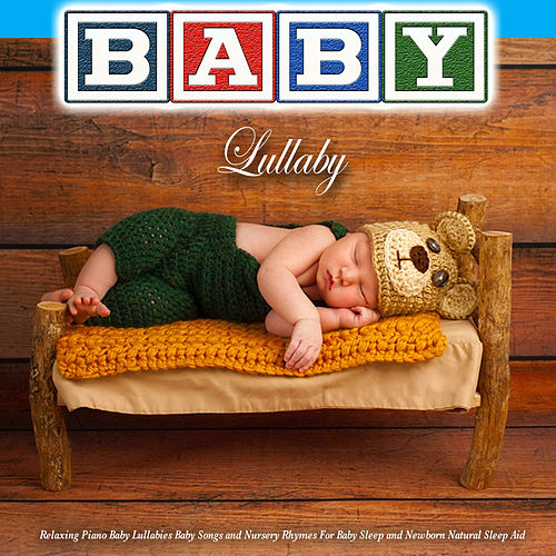 Baby Lullaby - Relaxing Piano Baby Lullabies Baby Songs and Nursery Rhymes for Baby Sleep and Newborn Natural Sleep Aid de Baby Lullaby (1)