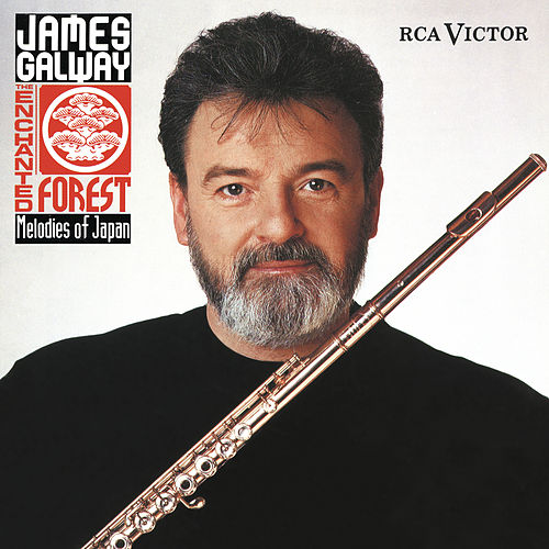 The Enchanted Forest - Melodies of Japan by James Galway