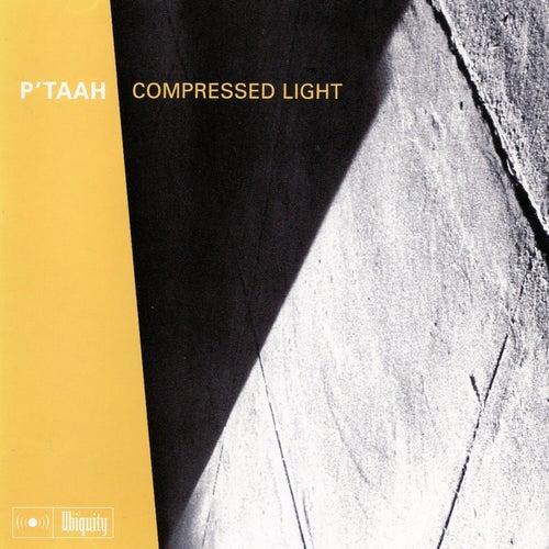 Compressed Light von P'taah