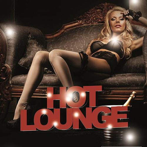 Hot Lounge von Various Artists