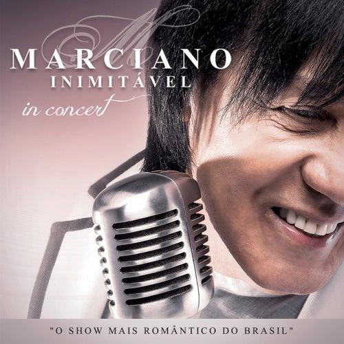 In Concert (Ao Vivo) de Marciano Inimitável