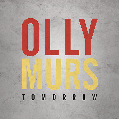 Tomorrow by Olly Murs