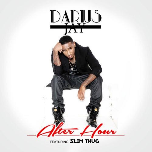 After Hour (2 AM) [feat. Slim Thug] de Darius Jay