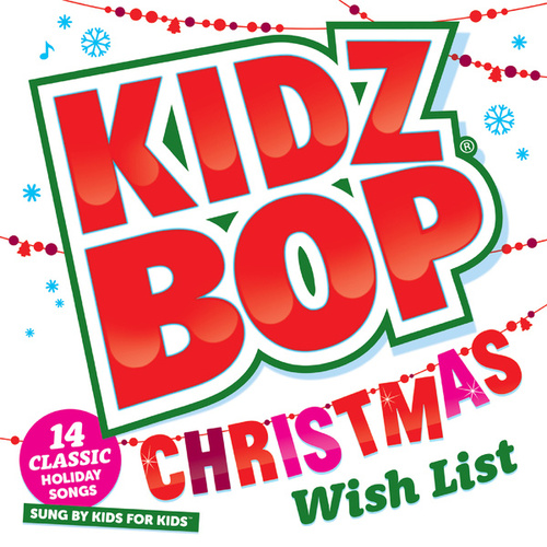 Kidz Bop Christmas Wish List di KIDZ BOP Kids