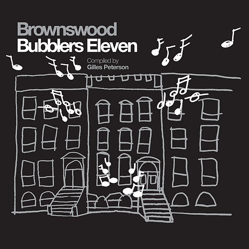 Brownswood Bubblers Eleven (Gilles Peterson Presents) de Various Artists