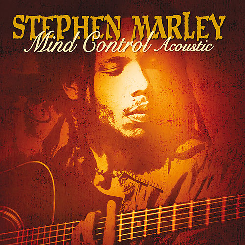 Mind Control (Acoustic) by Stephen Marley