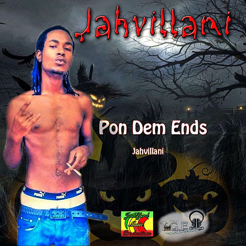 Pon Dem Ends - Single de Jahvillani