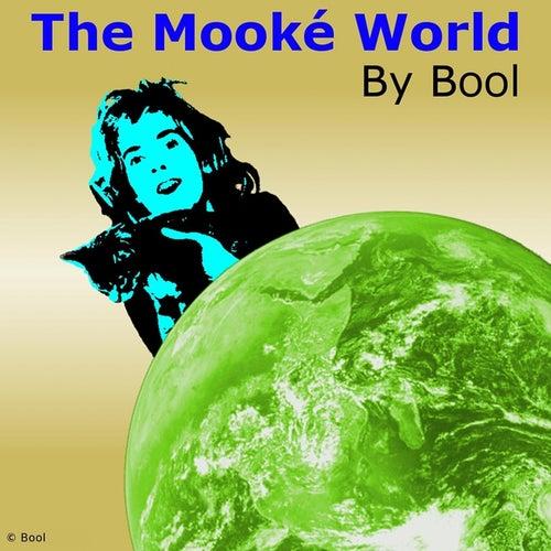 The Mooké World von Bool