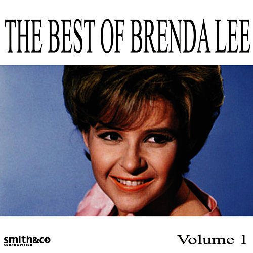 The Best Of Brenda Lee, Volume 1 by Brenda Lee
