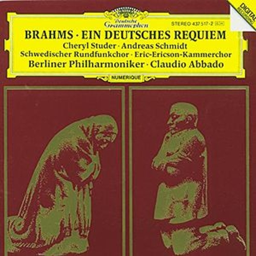 Brahms: Ein Deutsches Requiem Op.45 by Cheryl Studer