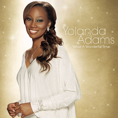 What A Wonderful Time de Yolanda Adams