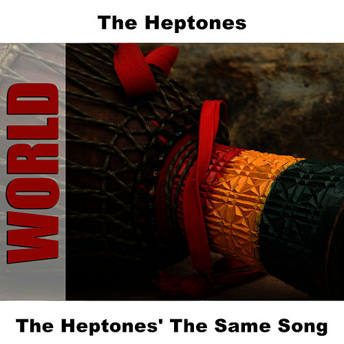 The Heptones' The Same Song de The Heptones