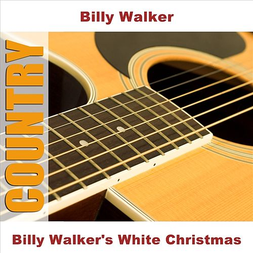 Billy Walker's White Christmas von Billy Walker
