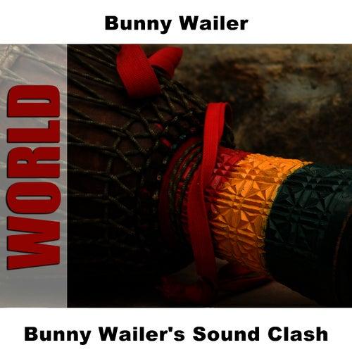 Bunny Wailer's Sound Clash by Bunny Wailer
