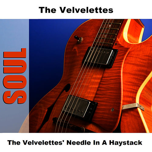 The Velvelettes' Needle In A Haystack de The Velvelettes