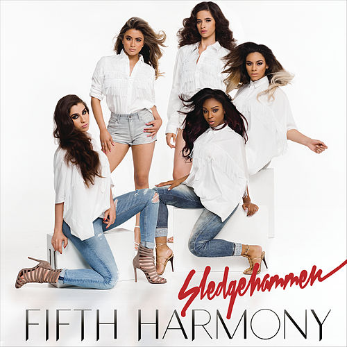 Sledgehammer by Fifth Harmony