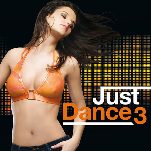 Just Dance 3 by Various Artists