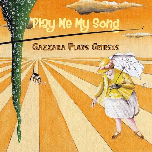 Play Me My Song (Gazzara Plays Genesis) von Gazzara