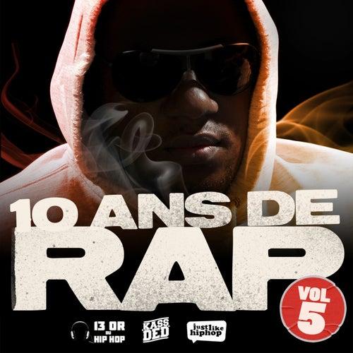 10 Ans De Rap, Vol. 5 de Various Artists
