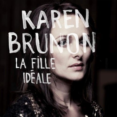 La fille idéale de Karen Brunon