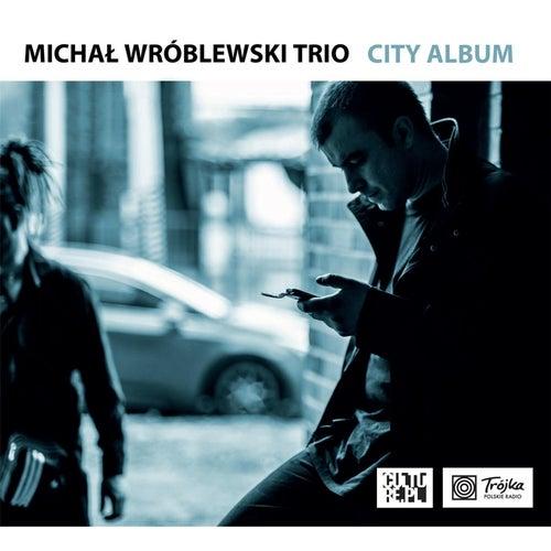City Album de Michał Wróblewski