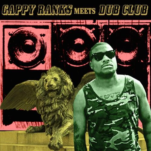 Gappy Ranks Meets Dub Club by Gappy Ranks