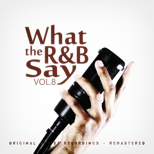 What the R&B Say Vol.8 von Various Artists