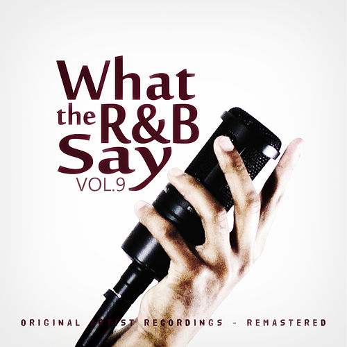 What the R&B Say Vol.9 von Various Artists