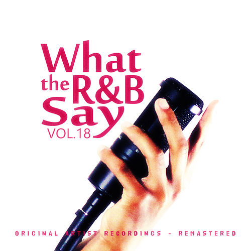 What the R&B Say Vol.18 von Various Artists