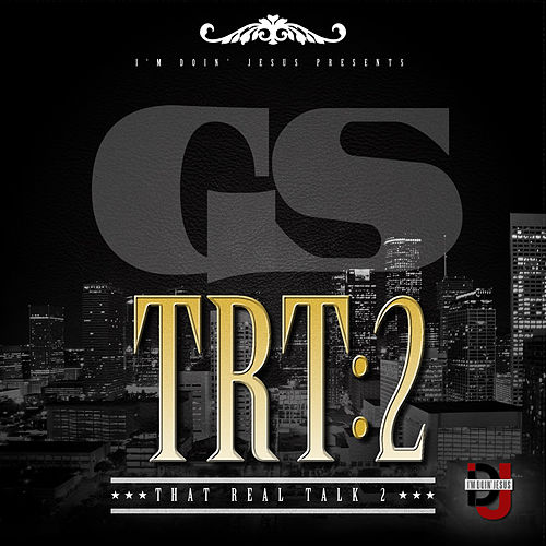 That Real Talk 2 by GS