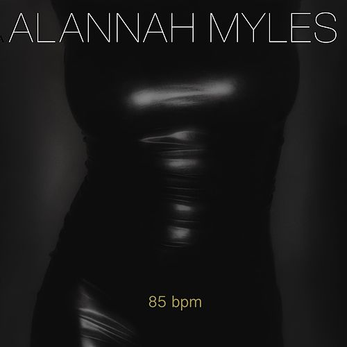 85 BPM de Alannah Myles