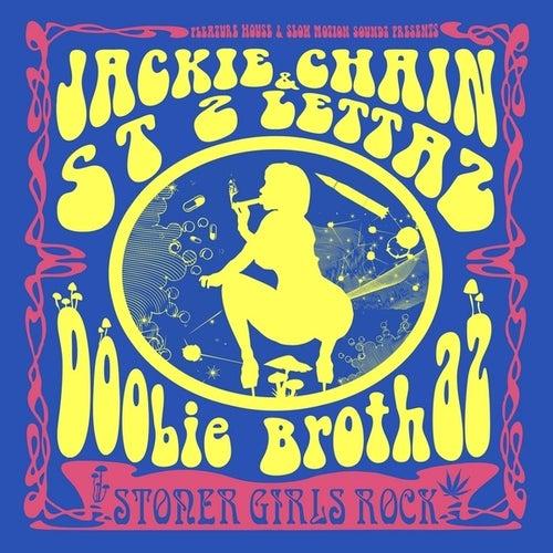 Doobie Brothaz von Jackie Chain