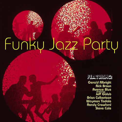 Funky Jazz Party by Various Artists