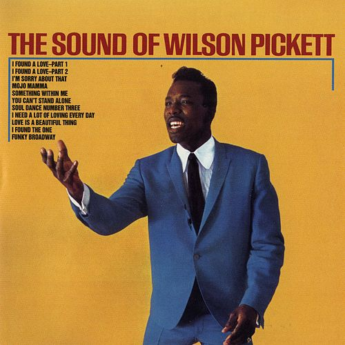 The Sound of Wilson Pickett von Wilson Pickett
