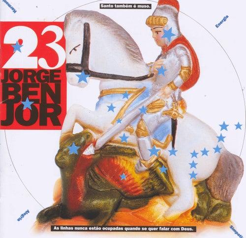 Jorge Ben Jor 23 de Jorge Ben Jor