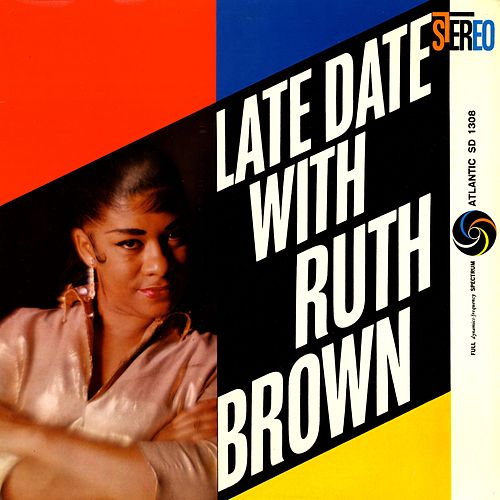 Late Date With Ruth Brown von Ruth Brown