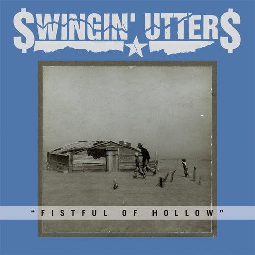 Fistful of Hollow de Swingin' Utters