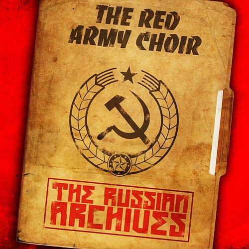 The Russian Archives by The Red Army Choir and Band