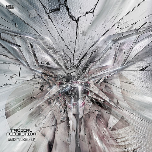 Watch Yourself EP de Radical Redemption