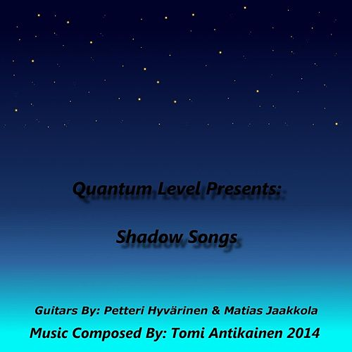 Shadow Songs by Quantum Level