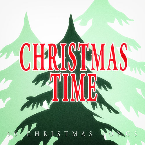 Christmas Time - 50 Christmas Songs de Various Artists