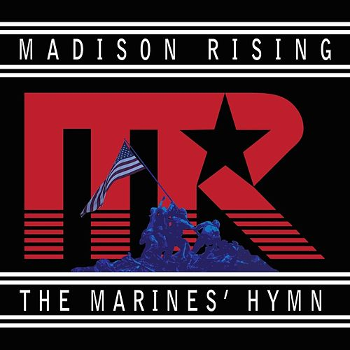 The Marines' Hymn von Madison Rising