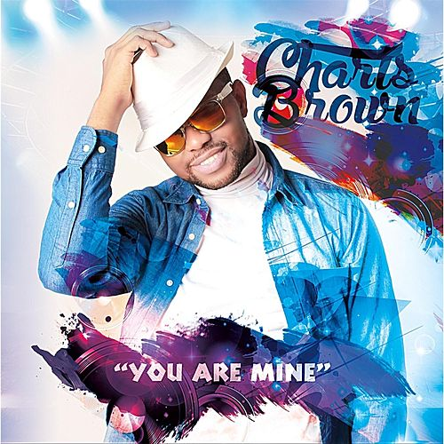 You Are Mine de Charls Brown
