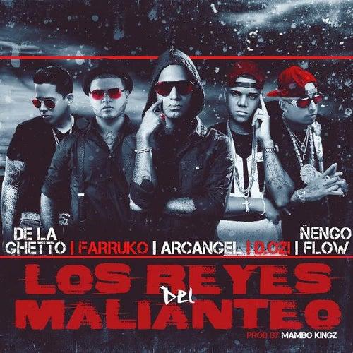 Los Reyes Del Malianteo (feat. Arcangel, Farruko, De La Ghetto, Ñengo Flow & D.Ozi) de Mambo Kingz