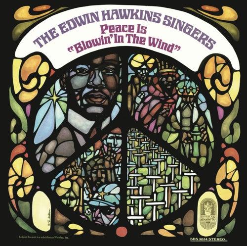 Peace Is Blowin' in the Wind by Edwin Hawkins