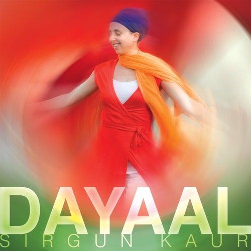 Dayaal by Sirgun Kaur