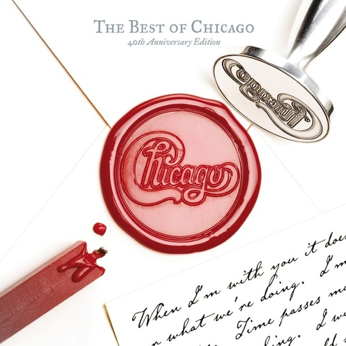 The Best of Chicago, 40th Anniversary Edition by Chicago